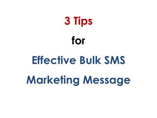 3 Tips for Effective Bulk SMS Marketing Message