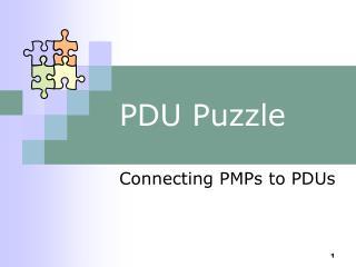 PDU Puzzle