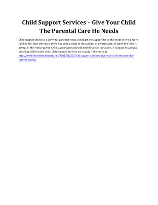 Child Support Services – Give Your Child The Parental Care He Needs