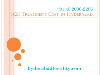 ICSI Treatment Cost in Hyderabad