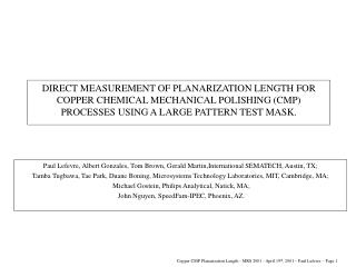 DIRECT MEASUREMENT OF PLANARIZATION LENGTH FOR COPPER CHEMICAL MECHANICAL POLISHING CMP PROCESSES USING A LARGE PATTERN