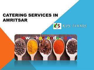 Caterers in amritsar | kpsfoods | catering services in amritsar