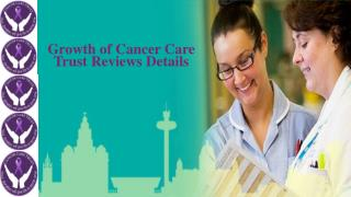 Growth of Cancer Care Trust Reviews