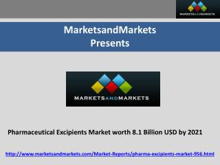 Pharmaceutical Excipients Market Poised to be 8.1 Billion USD by 2021