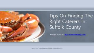 Tips On Finding The Right Caterers In Suffolk County