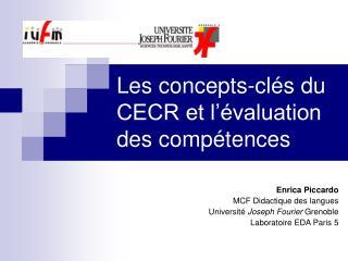 Les concepts-cl s du CECR et l  valuation des comp tences