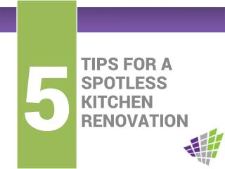 5 Tips For a Spotless Kitchen Renovation