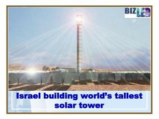 Israel building world's tallest solar tower