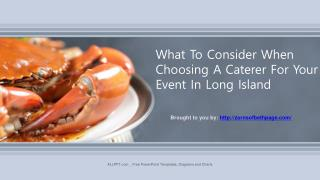 What To Consider When Choosing A Caterer For Your Event In Long Island