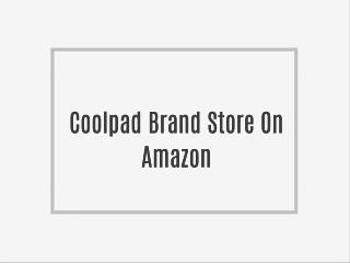 Coolpad Brand Store On Amazon