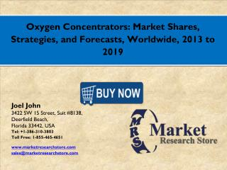 Global Oxygen Concentrators Market 2016: Industry Size, Analysis, Price, Share, Growth and Forecasts to 2021