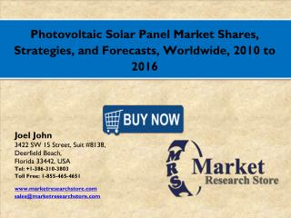 Global Photovoltaic Solar Panel Market 2016: Industry Size, Key Trends, Demand, Growth, Size, Review, Share, Analysis to
