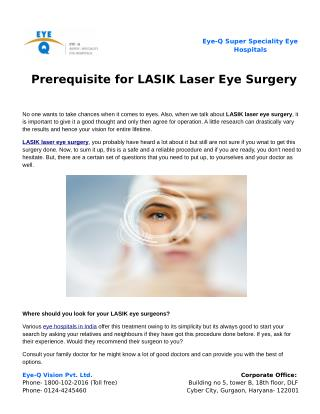 Prerequisite for LASIK Laser Eye Surgery