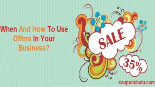 When And How To Use Offers In Your Business?