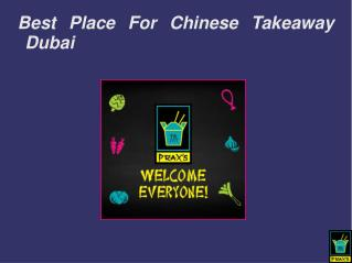 Best place for chinese takeaway Dubai