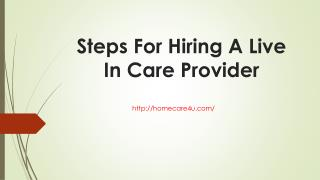 Steps For Hiring A Live In Care Provider