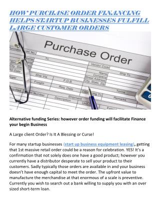 HOW PURCHASE ORDER FINANCING HELPS STARTUP BUSINESSES FULFILL LARGE CUSTOMER ORDERS