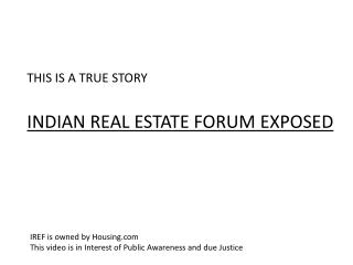 Terrible Experience with Indian Real Estate Forum