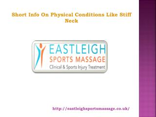 Short Info On Physical Conditions Like Stiff Neck