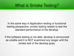 What is Smoke Testing And Its Feature?