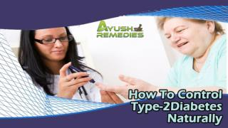 How To Control Type-2 Diabetes Naturally In Men And Women?