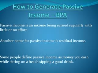 Different Ways to Generate Passive Income – BPA