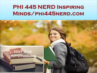 PHI 445 NERD Inspiring Minds/phi445nerd.com