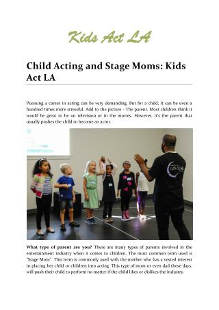 Child Acting and Stage Moms: Kids Act LA