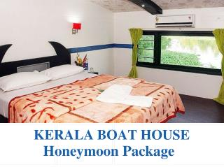 Kerala Boat House Honeymoon packages