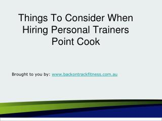 Things To Consider When Hiring Personal Trainers Point Cook