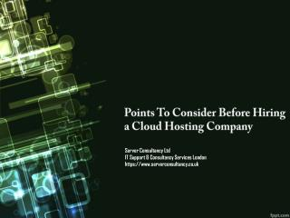 Points To Consider Before Hiring a Cloud Hosting Company