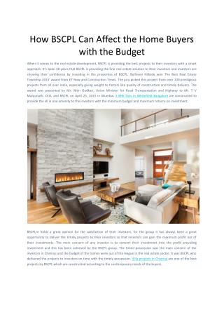 How BSCPL Can Affect the Home Buyers with the Budget