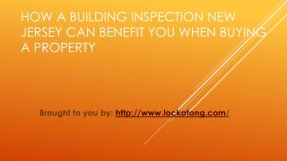 How A Building Inspection New Jersey Can Benefit You When Buying A Property