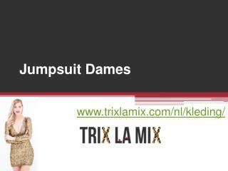 Jumpsuit Dames - www.trixlamix.com