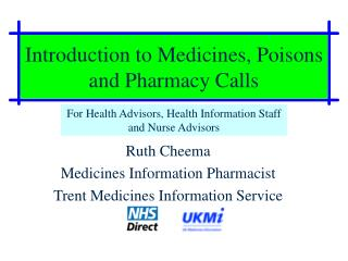 Introduction to Medicines, Poisons and Pharmacy Calls
