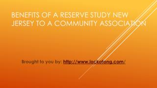 Benefits Of A Reserve Study New Jersey To A Community Association