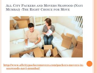 All City Packers and Movers in Seawood (Navi Mumbai) -The Right Choice for Move