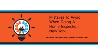 Mistakes To Avoid When Doing A Home Inspection New York