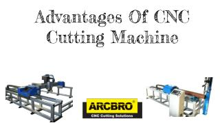 Advantages Of CNC Cutting Machine