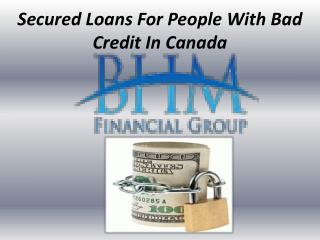Secured Loans For People With Bad Credit In Canada