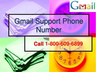 Gmail Support Phone Number 1-800-609-6899