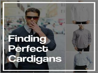 Cardigans For Men Deals: You Should Get There To Grab Maximum Benefits