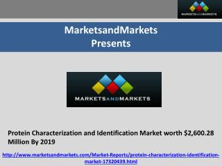 Protein Characterization and Identification Market worth $2,600.28 Million By 2019