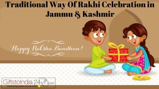 Traditional way of Rakhi celebration in Jammu & Kashmir