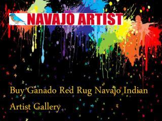 Buy Ganado Red Rug Navajo Indian Artist Gallery Online
