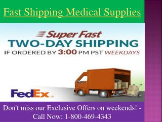 Fast Shipping Medical Supplies