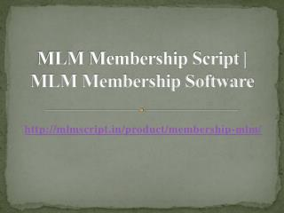 MLM Membership Script | MLM Membership Software