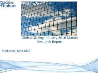 International Glazing Market Forecasts to 2021