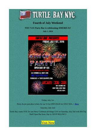 Fourth of July Weekend - NYC'S #1 Party Bar is Celebrating Independence Day