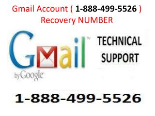 How to get Gmail Password Recovery Number 1-888-499-5526